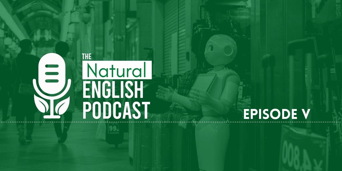 Episode V: English & Swarm Robotics